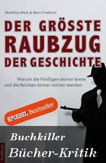 Buchkritik Der größte Raubzug der Geschichte