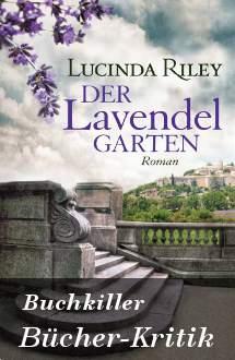 Buchkritik Lucinda Riley Der Lavendelgarten