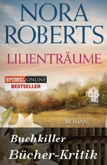 Buchkritik: Lilienträume von Nora Roberts